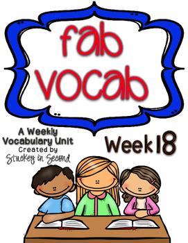 Fab Vocab {Week 18} A Weekly Vocabulary Unit