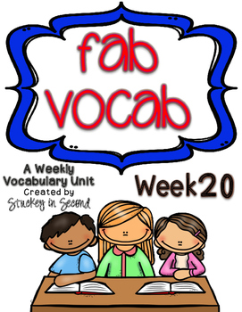 Fab Vocab {Week 20} A Weekly Vocabulary Unit