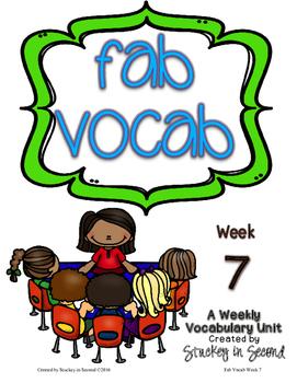 Fab Vocab {Week 7} A Weekly Vocabulary Unit