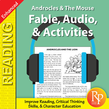 Fable, Audio, & Activities: Androcles & The Mouse - Enhanced