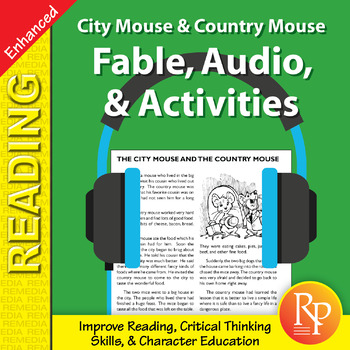 Fable, Audio, & Activities: City Mouse & Country Mouse - Enhanced