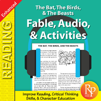 Fable, Audio, & Activities: The Bat, The Birds, & The Beasts - Enhanced
