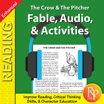 Fable, Audio, & Activities: The Crow & The Pitcher - Enhanced