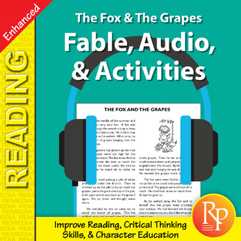 Fable, Audio, & Activities: The Fox & The Grapes - Enhanced