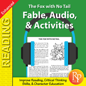 Fable, Audio, & Activities: The Fox with No Tail - Enhanced
