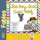 Fables 3rd Grade Common Core RL3.1 RL3.4 RL3.2 Boy Cried Wolf