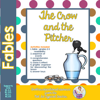 Fable Crow and Pitcher  story with comprehension activities RL 3.2 RL 2.2 RL3.1