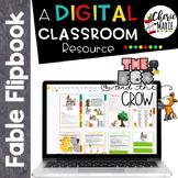 Fable Digital Classroom: The Fox and the Crow RL3.2 RL3.3