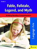 Fable, Folktale, Legend, and Myth