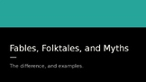 Fable, Folktale, and Myths Powerpoint