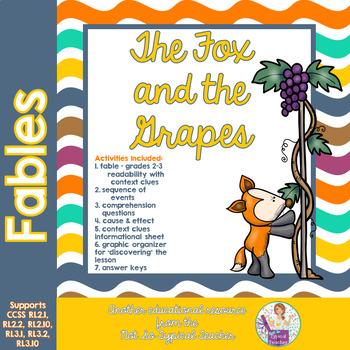 Fables Fox and Grapes 3rd Grade Common Core RL3.1 RL3.4 RL3.2