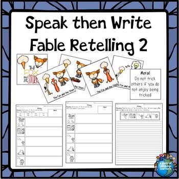 Fable Retelling 2 Speak then Write