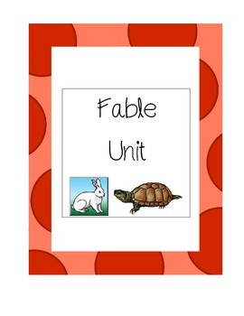 Fable Unit - Aligned with the Common Core Standards
