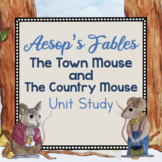 Aesop Fable Unit Study- The Town Mouse and The Country Mouse