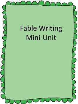 Fable Writing Mini-Unit
