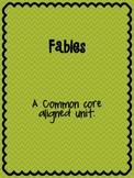 Fables- A Common Core Aligned Unit