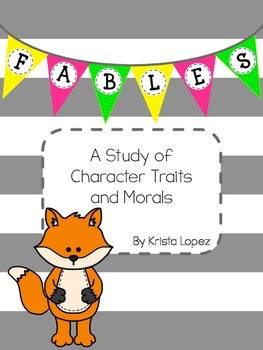 Fables: A Study of Morals and Character Traits