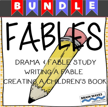 Fables - Bundle - Reading, Analyzing, Writing