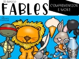 Fables: Comprehension & More
