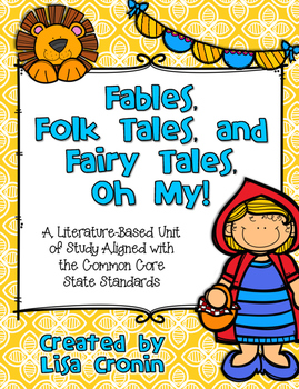 Fables, Folk Tales, and Fairy Tales, Oh My!
