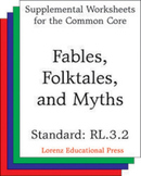 Fables, Folktales and Myths (CCSS RL.3.2)