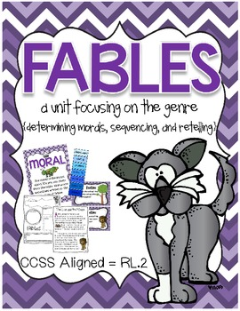 Fables ? Sequencing, Retelling, Determining Morals ? CCSS