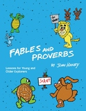 Fables and Proverbs: Lessons for Young and Older Explorers