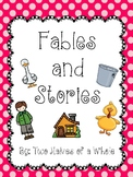 Fables and Stories (Domain 1) Common Core Aligned