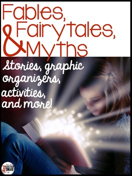 Fables, fairytales, myths stories,  Graphic organizers, activities, and more!