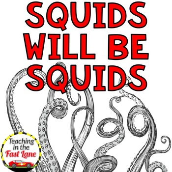 Fables with Squids Will Be Squids