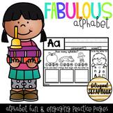 Fabulous Alphabet {Alphabet Letter Practice}