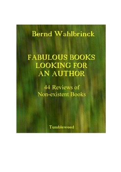 Fabulous Books Looking for an Author: 44 Reviews of Non-existent Books