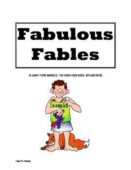Fabulous Fables: A Unit for Middle and High School Students