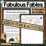 Fable Lesson Plan, Literacy Activities with Fables Packet