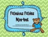 Fabulous Fables Mini-Unit