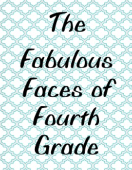 Fabulous Faces of Fourth Grade