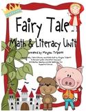 Fabulous Fairy Tales Common Core Literacy & Math Unit