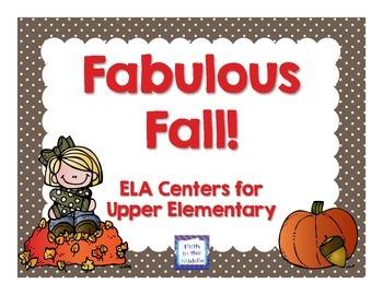 Fabulous Fall ELA Centers for Upper Elementary