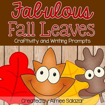 Fall Leaves Writing Prompts and Craft