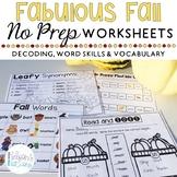 Fabulous Fall - Autumn Themed - NO PREP First Grade Worksh