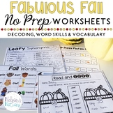 Fabulous Fall - Autumn Themed - NO PREP First Grade Worksheets for Language Arts