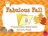 Fabulous Fall Mini-Word Wall Activity Pack