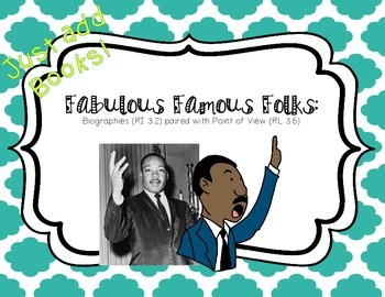 Biographies & Fiction Point of View: Fabulous Famous Folks Project