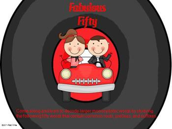 Fabulous Fifty: Decoding Words Using Prefixes, Suffixes and Fifty Words
