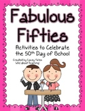 Fabulous Fifties-Activities for the 50th Day of School!