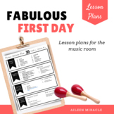 Fabulous First Day! {Lesson Plans and Materials for the Music Room}