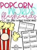 Popcorn Words!  220 First Grade Sight Word Flashcards