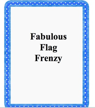 Fabulous Flag Frenzy