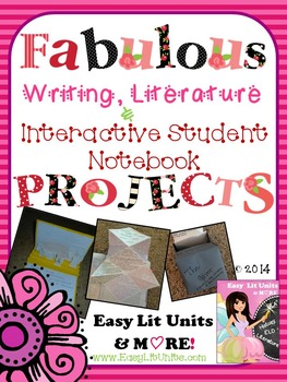 Fabulous Literature, Writing, & Interactive Student Notebook Projects
