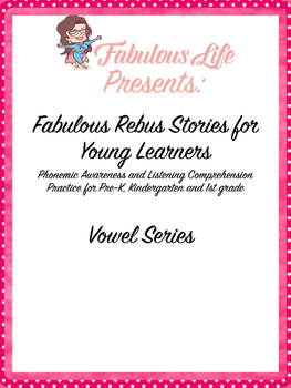 Fabulous Rebus Stories: Vowel Series